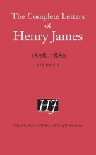 James, Henry The Complete Letters of Henry James, 1878-1880