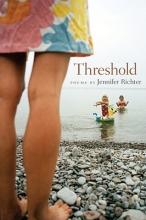 Jennifer Richter,   Jon Tribble Threshold