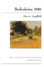 Appelfeld, Aharon Badenheim 1939
