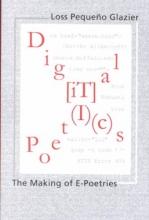 Glazier, Loss Pequeno Digital Poetics