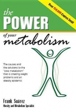 Frank Suarez, The Power of Your Metabolism