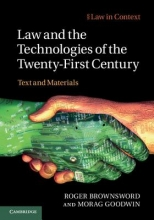 Brownsword, Roger Law and the Technologies of the Twenty-First Century