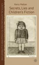 Mallan, Kerry Secrets, Lies and Children`s Fiction