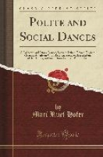 Hofer, Mari Ruef Hofer, M: Polite and Social Dances