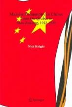 Nick Knight Marxist Philosophy in China : From Qu Qiubai to Mao Zedong, 1923-1945