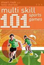 Stuart Rook,   Tony Charles 101 Multi-skill Sports Games