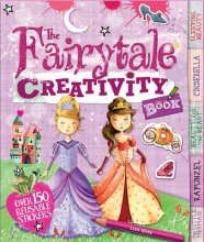 Miles, Lisa The Fairy Tale Creativity Book [With Sticker(s)]