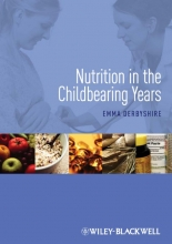 Emma Derbyshire Nutrition in the Childbearing Years