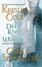 Cole, Kresley,   Showalter, Gena Deep Kiss of Winter