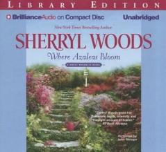 Woods, Sherryl Where Azaleas Bloom