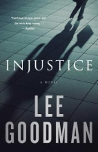 Goodman, Lee Injustice