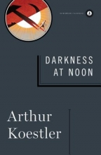 Koestler, Arthur Darkness at Noon