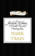 Twain, Mark Sherlock Holmes