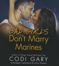 Gary, Codi Bad Girls Don`t Marry Marines