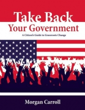 Carroll, Morgan Take Back Your Government