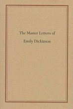 Dickinson, Emily The Master Letters of Emily Dickinson
