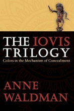 Waldman, Anne The Iovis Trilogy