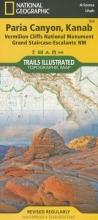 National Geographic Maps - Trails Illust Paria Canyon, Kanab [vermillion Cliffs National Monument, Grand Staircase-Escalante National Monument]