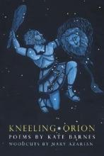 Barnes, Kate Kneeling Orion
