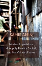 Samir Amin Modern Imperialism, Monopoly Finance Capital, and Marx`s Law of Value