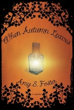 Foster, Amy S. When Autumn Leaves