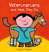 Liesbet Slegers, Veterinarians and What They Do