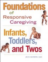 Jean Barbre Foundations of Responsive Caregiving