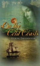 Davidsdottir, Vilborg On the Cold Coasts