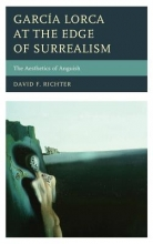 Richter, David F. García Lorca at the Edge of Surrealism