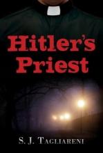 Tagliareni, S. J. Hitler`s Priest