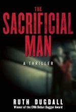 Dugdall, Ruth The Sacrificial Man