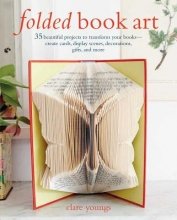 Clare Youngs Folded Book Art