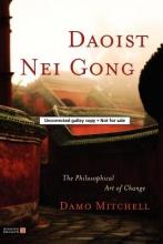 Damo Mitchell Daoist Nei Gong