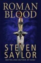 Saylor, Steven Roman Blood