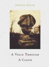 Welch, Denton,   Sitwell, Edith A Voice Through a Cloud