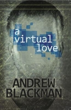 Blackman, Andrew A Virtual Love