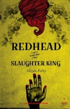 Falley, Megan Redhead and the Slaughter King