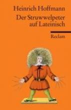 Hoffmann, Heinrich Der Struwwelpeter auf lateinisch