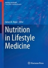 James M. Rippe Nutrition in Lifestyle Medicine