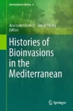 Ana Isabel Queiroz,   Simon Pooley Histories of Bioinvasions in the Mediterranean