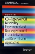 Saini, Dayanand CO2-Reservoir Oil Miscibility
