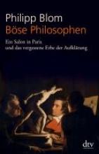 Blom, Philipp Böse Philosophen