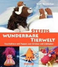 Hochfellner, Steffi Steffis wunderbare Tierwelt