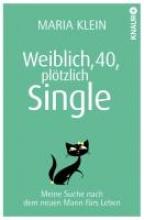 Klein, Maria Weiblich, 40, pltzlich Single