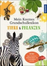 Sokolowski, Ilka Mein Kosmos Grundschullexikon Tiere & Pflanzen