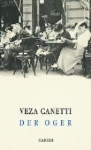 Canetti, Veza Der Oger