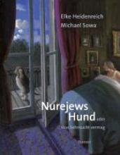 Heidenreich, Elke Nurejews Hund
