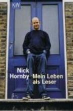 Hornby, Nick Mein Leben als Leser