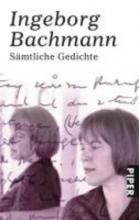 Bachmann, Ingeborg Sämtliche Gedichte