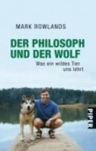 Rowlands, Mark Der Philosoph und der Wolf